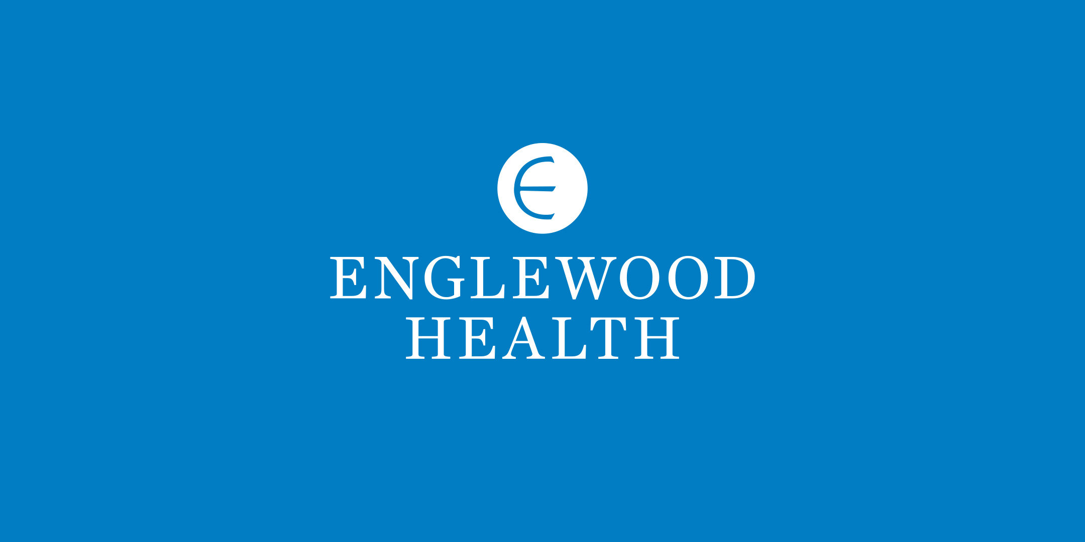 More info: Englewood Health Virtual Community Meeting