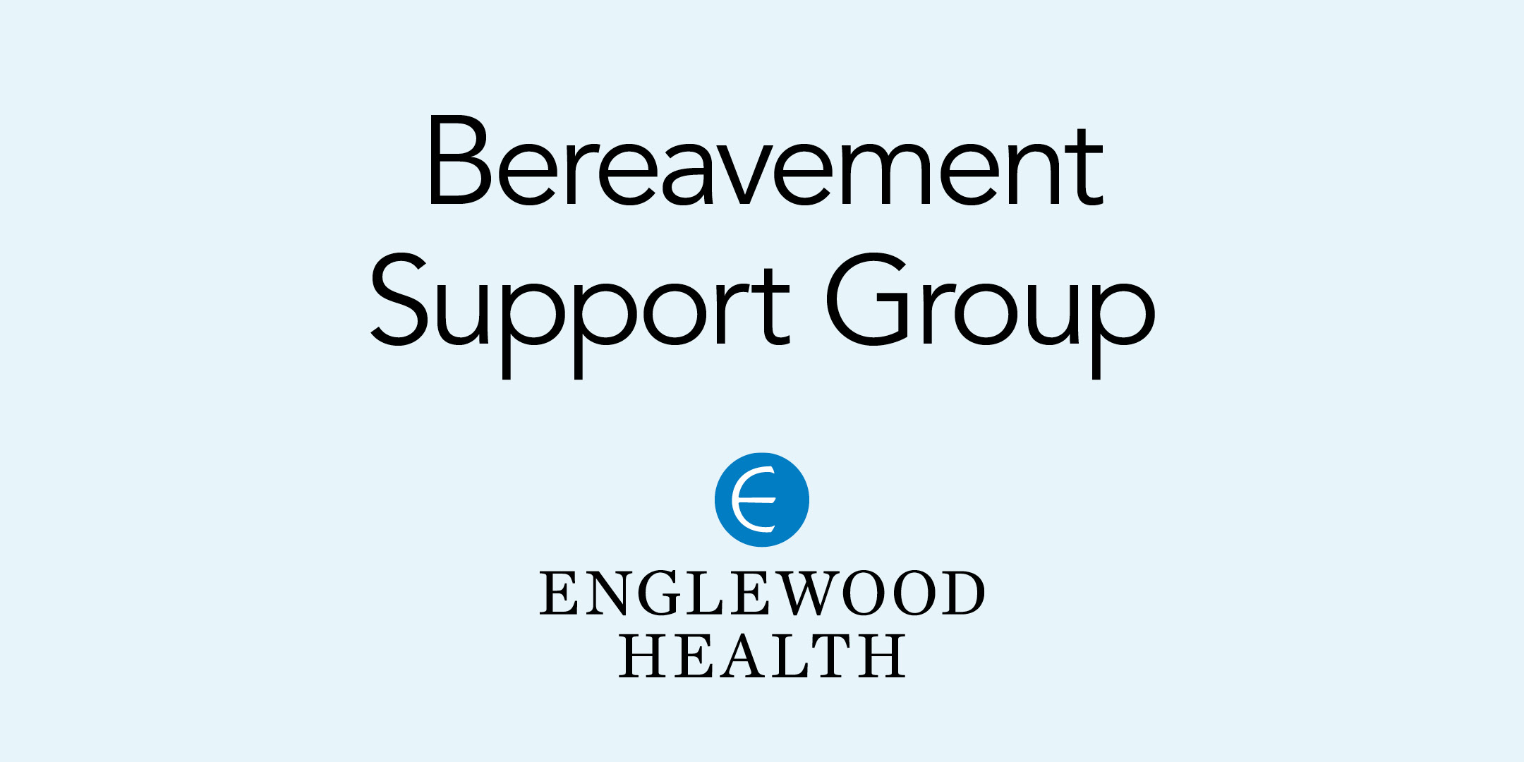 More info: Bereavement Support Group
