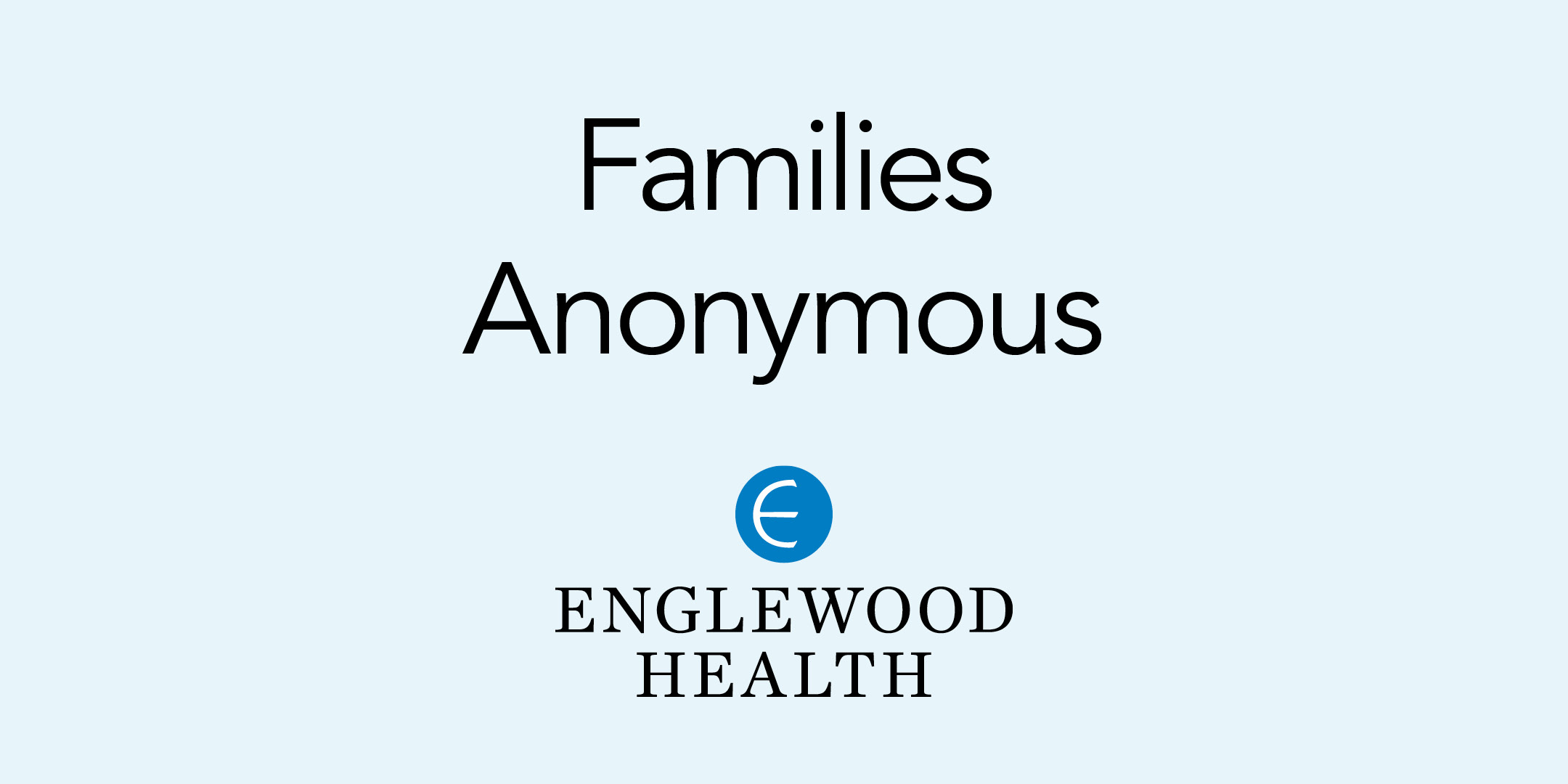 More info: Families Anonymous