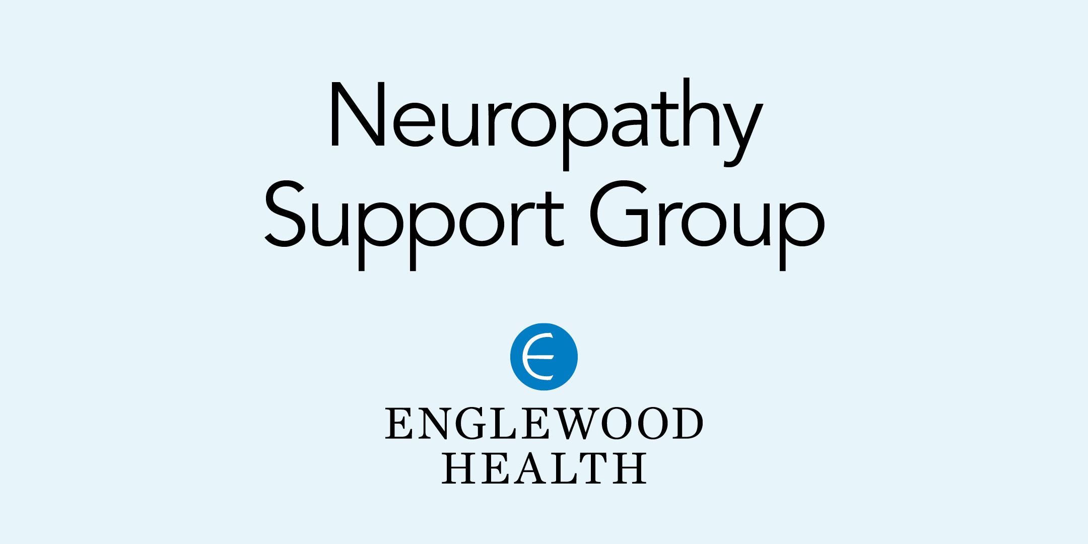 More info: Neuropathy Support Group