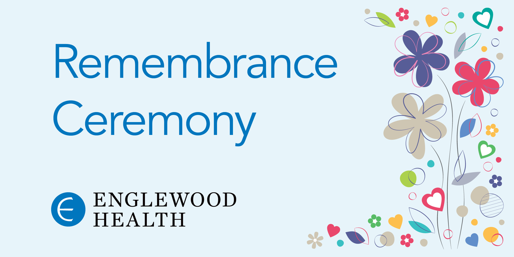 More info: Remembrance Ceremony and Reception