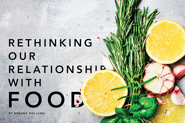 Spotlight VUE Rethinking Our Relationship with Food