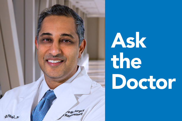 Ask the Doctor: Dr. Asit Shah