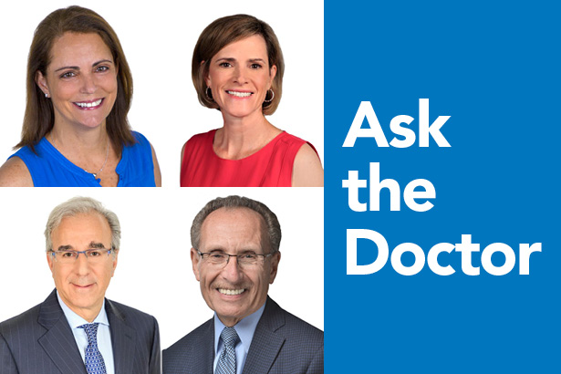 Ask the Doctors: Drs. Schwartz, Gottdiener, Suede, and Cohen