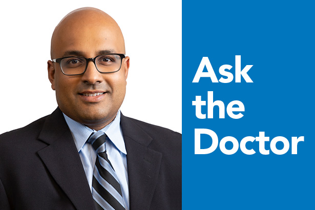 Ask the Doctor: Ashwin Jathavedam, MD