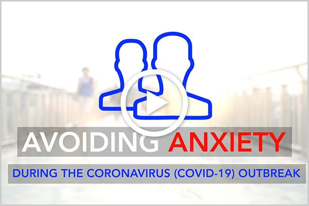 spotlight Avoiding Anxiety during COVID-19