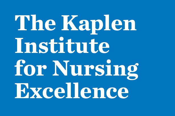 The Kaplen Institute for Nursing Excellence