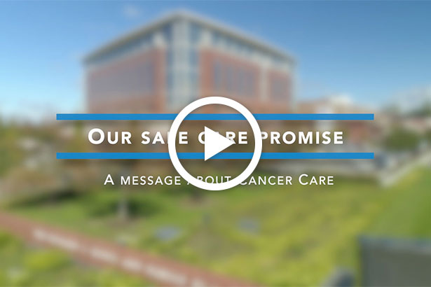 Our Safe Care Promise - Cancer Care