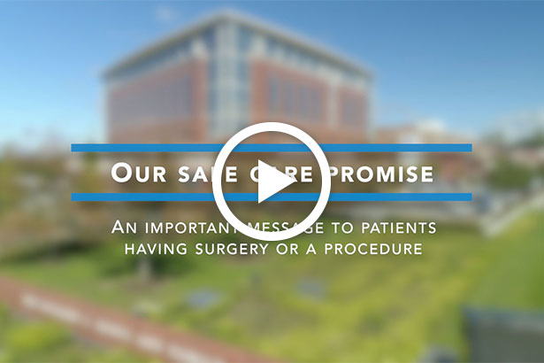 Our Safe Care Promise - Surgeries & Procedures