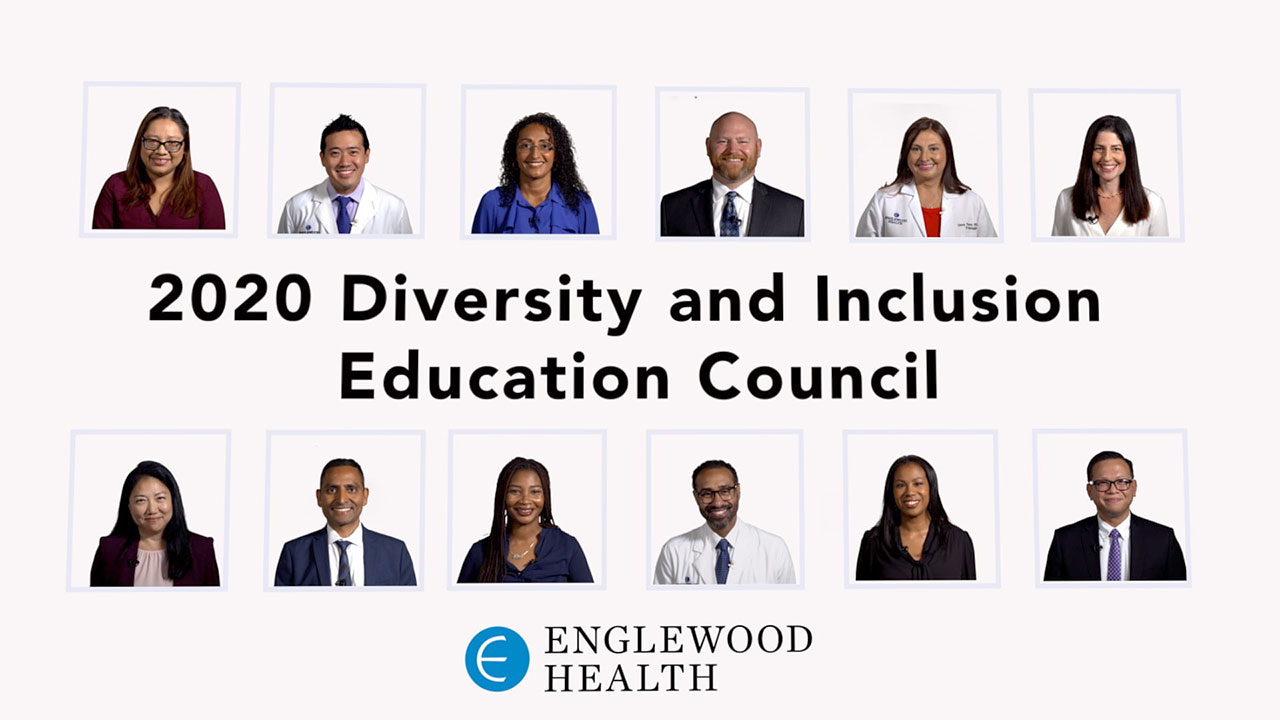 Video: Englewood Health Introduces the Diversity and Inclusion Education Council
