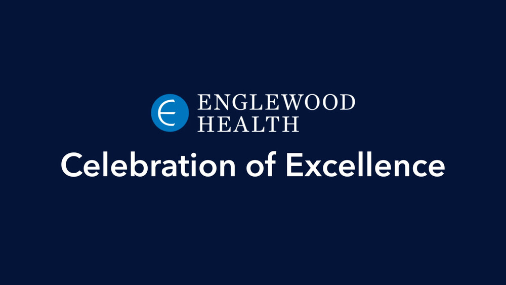 Video: A Celebration of Excellence: Achievements in Quality and Patient Safety at Englewood Health