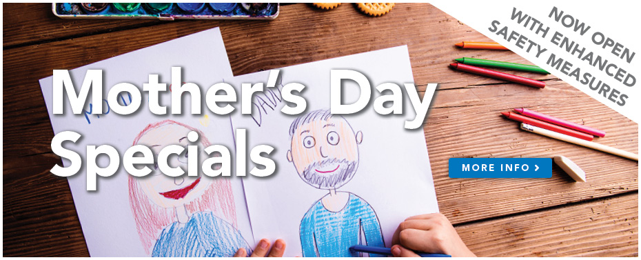 Mother's Day Specials at the Graf Center