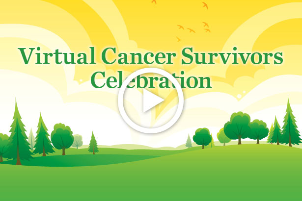 Virtual Cancer Survivors Celebration